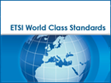 ETSI World Class Standards